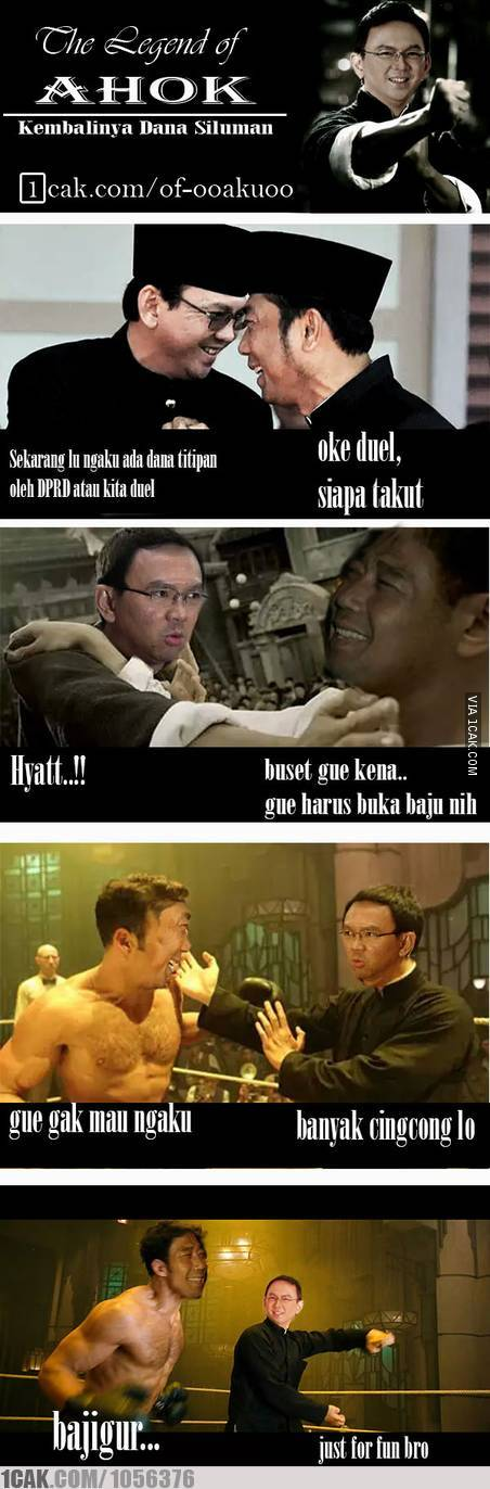The Legend Of Ahok 1cak For Fun Only